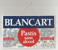 Plaque PVC, Publicité , PASTIS Sans Alcool BLANCART , 190 X 120 Mm, Frais Fr 2.95 E - Autres