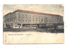 Souvenir De Bruxelles NA409: L'Entrepôt - Maritime