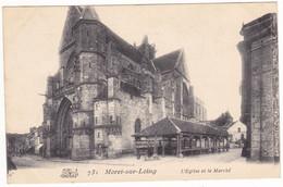 Prix Fixe - Moret Sur Loing - 1906 - L'Eglise Et Le Marché # 9-11/19 - Moret Sur Loing