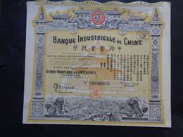 CHINE - LOT 2 TITRES - BANQUE INDUSTRIELLE DE CHINE - CAPITAL 150 000 000 FFRS - ACTION 500 FRS - PARIS 1920 - Unclassified