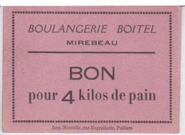 BON DE Rationnement A LA BOULANGERIE BOITEL A MIREBEAU - BON PUR 4 KG DE PAIN - Bons & Nécessité