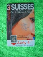 7132 Télécarte Collection 3 SUISSES Le Chouchou Catalogue  50u  ( Recto Verso)  Carte Téléphonique - Pubblicitari