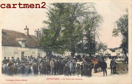 PITHIVIERS LA FOIRE AUX CHEVAUX MARCHE 45 LOIRET - Pithiviers