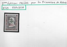 Provins 2 Ième édition Pour Les Prisonniers De Guerre  Timbre Neuf** - Liberation