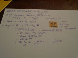 RARE !!!! OCCUPATION FRANCAISE (Base NAVALE Sur ILE TURQUE )+(OBL/ OF CASTELLORISO) ( Lire Descriptif !! 5 Photos - Franchise Stamps