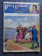 Harry Dickson, Le Sherlock Holmes Américain N° 154 – La Tente Aux Mystères, Jean Ray/Alfred Roloff - 1901-1940
