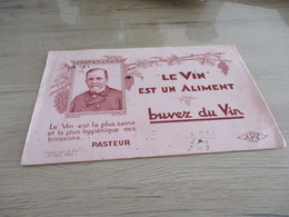 Buvard Pub Publicitaire Propagande Vin Pasteur Buvez Du Vin - V