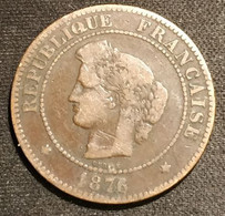 FRANCE - 5 CENTIMES 1876 A - Cérès - Gad 157 - KM 821.1 - C. 5 Centesimi