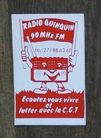 AUTOCOLLANT STICKER - RADIO QUINQUIN 90 MHZ FM - ECOUTEZ-VOUS VIVRE ET LUTTER AVEC LA CGT - Stickers