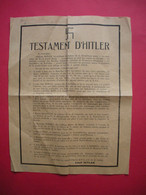 Ww2  Tract Propagande 1945 Testament D'Adolf Hitler 21.5 X 27.5 Cms - 1939-45