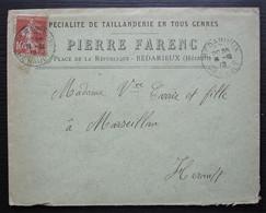 Bédarieux 1912 Pierre Farenc Spécialité De Taillanderie En Tous Genres Lettre Pour Marseillan - 1877-1920: Période Semi Moderne