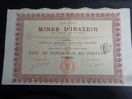 FRANCE - 09 - ARIEGE - STE DS MINES D'IRAZEIN - PART DE FONDATEUR - ROUEN 1911 - Unclassified