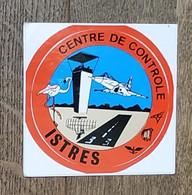 AUTOCOLLANT STICKER - CENTRE DE CONTRÔLE ISTRES - BAS AÉRIENNE - AVIATION AVION - MILITARIA - ARMÉE - FLAMANT ROSE - Stickers