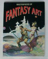 Masterpieces Of Fantasy Art - Collection Overview Of The Best Artists - RARE ! - Arte