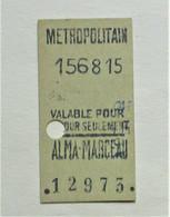 "Ancien Ticket De Metro "" Alma-Marceau "" Variété Sans Classe. - Europa"