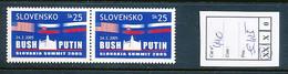 SLOVENSKO YVERT 440 BUSH PUTIN  MNH - Nuovi