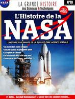 LA GRANDE HISTOIRE DES SCIENCES & TECHNIQUES 10 L'HISTOIRE DE LA NASA - Astronomie