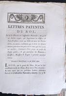 Lettres Patentes Du Roi Du 16 Juillet 1790 - Decreti & Leggi