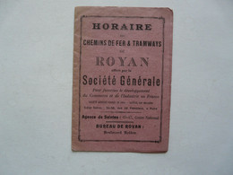 VIEUX PAPIERS - HORAIRE DES CHEMINS DE FER & TRAMWAYS DE ROYAN Offert Par La SOICETE GENERALE - Europa