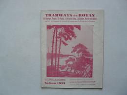 VIEUX PAPIERS - HORAIRE DES TRAMWAYS DE ROYAN SAISON 1933 : Publicités - Calendrier Des Fêtes - Tableau Des Pleines Mers - Europa