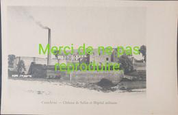 59 - 044 CAMBRAI Château De Selle Hôpital Militaire - Cambrai