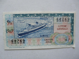 VIEUX PAPIERS - BILLET DE LOTERIE : Neuvième Tranche 1969 - Le FRANCE - Billets De Loterie