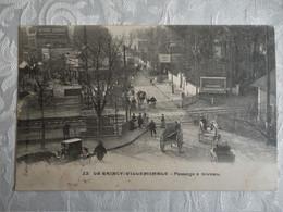 CPA LE RAINCY - VILLEMOMBLE - Passage à Niveau - 1906 - Le Raincy