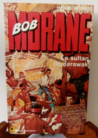"BOB MORANE N°8 ""LE SULTAN DE JARAWAK"" - POCKET MARABOUT - HENRI VERNES - Rare Retirage Type 12 - Adventure"