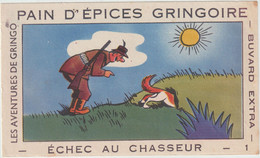 Buvard - Pain D'épices Gringoire . Les Aventures De Gringo - Echec Au Chasseur - 1 - Pain D'épices