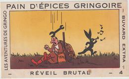 Buvard - Pain D'épices Gringoire . Les Aventures De Gringo - Réveil Brutal - 4 - Pain D'épices