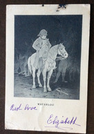 NAPOLEONE - WATERLOO (firmata Espinasse) - PER ANNA MARIA BORGHESE ROMA  IN DATA 25/6/1902 - Mundo