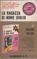 La Ragazza Di Nome Giulio - Milani Milena - Unclassified
