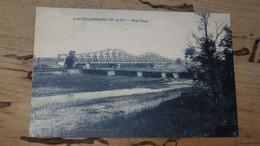CASTELSARRASIN : Pont Cacor ............... 210531-4788 - Castelsarrasin