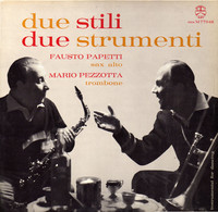 * LP *  FAUSTO PAPETTI + MARIO PEZZOTTA - DUE STILI / DUE STRUMENTI (Italy 1961 EX-) - Jazz