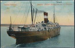 "Panama Railroad / Steamer ""Colon"" Leaving Pier No. 11, Christobal - Posted 1911 - Piroscafi"