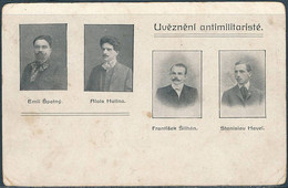 Czechoslovakia, Uvězněni Antimilitaristé / Detained Anti-militarists, Emil Špatný, Alois Hatina, František Šilhan - Personajes