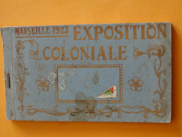 MARSEILLE -- Carnet Complet De 24 Cpa - Exposition Coloniale De 1922 - BELLES ANIMATIONS - Otros