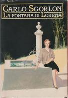 La Fontana Di Lorena - Carlo Sgorlon - Unclassified