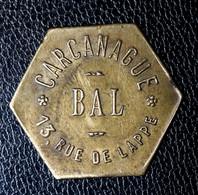 """Jetons De Nécessité, De Bal """"Carcanague - 13, Rue De Lappe à Paris"""" - Monétaires / De Nécessité"""