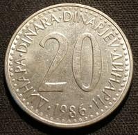 YOUGOSLAVIE - YUGOSLAVIA - 20 DINARA 1986 - KM 112 - Yugoslavia