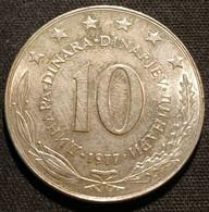 YOUGOSLAVIE - YUGOSLAVIA - 10 DINARA 1977 - KM 62 - Yugoslavia