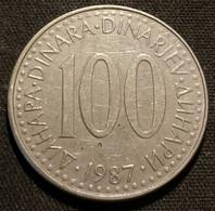 YOUGOSLAVIE - YUGOSLAVIA - 100 DINARA 1987 - KM 114 - Yugoslavia