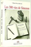 BOUTRY (Marie-Paule) - Les 300 Vies De Simenon - 1995 - Belgian Authors