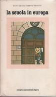 La Scuola In Europa. Materiale Per Uno Studio - Maria Grazia Carbone Pighetti - Unclassified