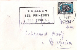ALGERIE N° 268 SUR LETTRE DE BIRKADEM / ALGER / 27.5.57   POUR L'ALGERIE  +  OMEC - Brieven En Documenten
