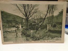Cartolina Rossiglione Superiore Vallata Berlino S.Bernardo Prov Genova 1916 Ponte - Genova
