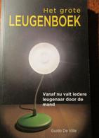 Het Grote Leugenboek - Door Guido De Ville - 2010 - Praktisch
