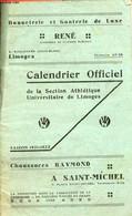 Calendrier Officiel De La Section Athéltique Universitaire De Limoges - Saison 1931-1932. - Collectif - 1932 - Agende & Calendari