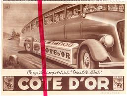 Orig. Knipsel Coupure Tijdschrift Magazine - Pub Reclame Chocolat Chocolade Cote D'Or , Autobus - 1938 - Advertising