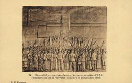 Bas Relief ,statue Jean Jaurès ,Verrerie Ouvrière D' ALBI  Inauguration De La Verrerie Ouvrière Le 25 Octobre 1896 RV - Albi
